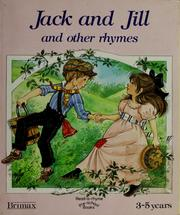 Cover of: Jack and Jill and other rhymes | Pamela Storey