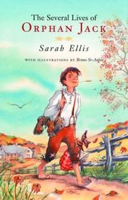 Cover of: The several lives of Orphan Jack | Sarah Ellis