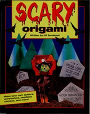 Cover of: Scary origami by Jill Smolinski