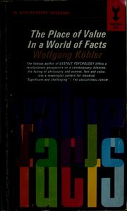 Cover of: The place of value in a world of facts