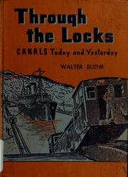 Cover of: Through the locks | Walter Buehr