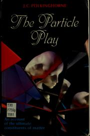 Cover of: The particle play