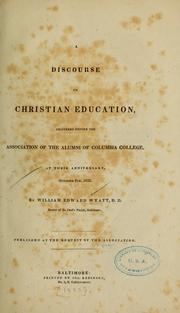Cover of: A discourse on Christian education