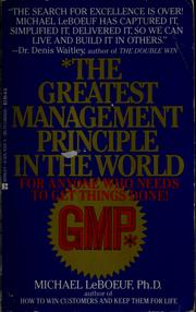 Cover of: The greatest management principle in the world