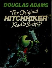 Cover of: The original Hitchhiker radio scripts