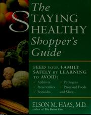 Cover of: The staying healthy shopper's guide