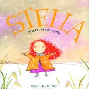 Cover of: Stella, Queen of the Snow (Stella)