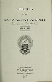 Cover of: Directory of the Kappa alpha fraternity 1865-1915 | Kappa alpha (Southern order) [from old catalog]