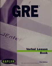 Cover of: GRE verbal lesson book | Stanley H. Kaplan Educational Center (New York, N.Y.)