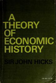 Cover of: A theory of economic history by John Hicks