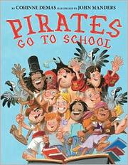 Cover of: Pirates go to school | Corinne Demas