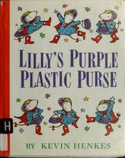 Cover of: Lilly's purple plastic purse | Kevin Henkes