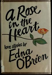Cover of: A rose in the heart | Edna O