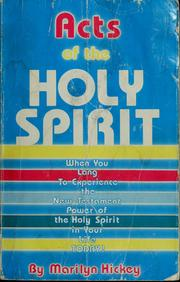 Acts of the Holy Spirit by Marilyn Hickey