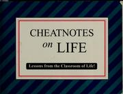 Cover of: Cheatnotes on life