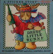 Cover of: Dress little bunny |