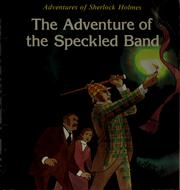 Cover of: Sherlock Holmes, The adventure of the speckled band
