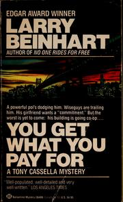 Cover of: You get what you pay for | Larry Beinhart