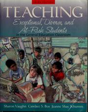 Cover of: Teaching exceptional, diverse, and at-risk students in the general education classroom