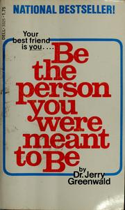 Be the person you were meant to be