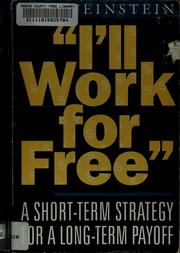 Cover of: I'll work for free