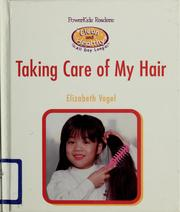 Cover of: Taking care of my hair