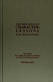 Cover of: The education of character | Will Keim