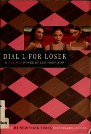 Cover of: Dial L for Loser (The Clique #6)
