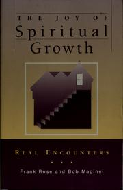 Cover of: The joy of spiritual growth | Frank Rose