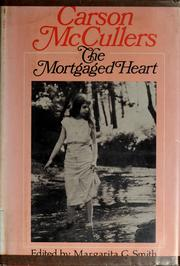 Cover of: The mortgaged heart