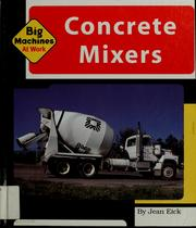 Cover of: Concrete mixers | Jean Eick