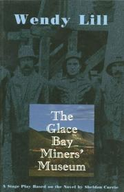 Cover of: The Glace Bay Miners' Museum