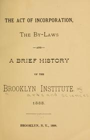 Cover of: The act of incorportation | Brooklyn Institute of Arts and Sciences