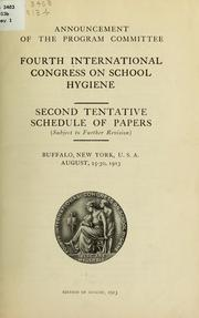 Cover of: Announcement of the program committee | International Congress on School Hygiene. 4th Buffalo 1913.