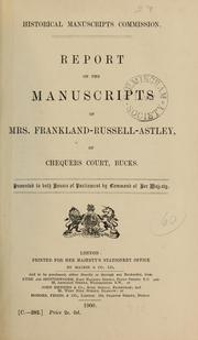 Report on the manuscripts of Mrs. Franklin-Russell-Astley by Great Britain. Royal Commission on Historical Manuscripts