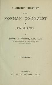 Cover of: A short history of the Norman Conquest of England
