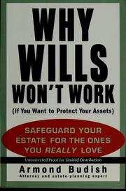 Cover of: Why wills won't work (if you want to protect your assets)