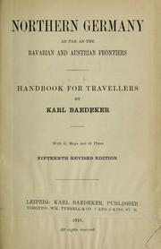 Cover of: Northern Germany as far as the Bavarian and Austrian frontiers by Karl Baedeker (Firm)