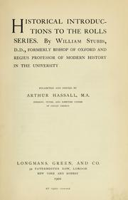 Cover of: Historica introductions to the Rolls series | Stubbs, William