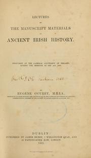 Cover of: Lectures on the manuscript materials of ancient Irish history