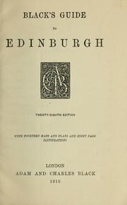 Cover of: Black's guide to Edinburgh by Adam and Charles Black (Firm)