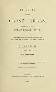 Cover of: Calendar of the close rolls preserved in the Public Record Office | Great Britain. Public Record Office