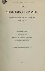 Cover of: The vocabulary of Menander considered in its relation to the Koine | Donald Blythe Durham