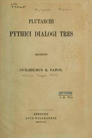 Cover of: Plutarchi Pythici dialogi tres by Plutarch