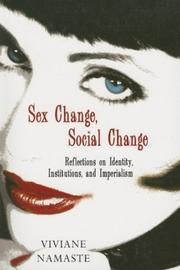 Cover of: Sex Change, Social Change | Viviane Namaste