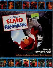 The adventures of Elmo in Grouchland by James Bridges