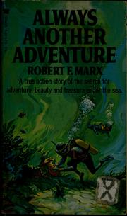 Cover of: Always another adventure | Robert F. Marx