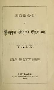 Cover of: Songs of Kappa sigma epsilon | Kappa sigma epsilon. Kappa chapter, Yale univesity