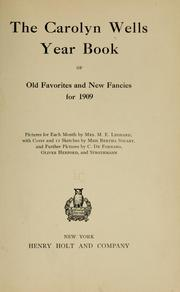 Cover of: The Carolyn Wells year book of old favorites and new fancies for 1909