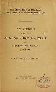 Cover of: The University of Michigan, the sources of its power and its success